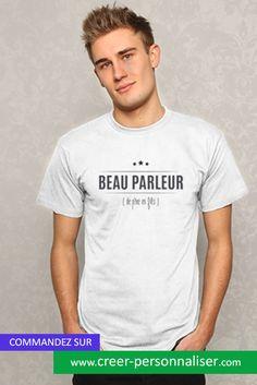 """tee shirt """"beau parleur"""". D'autre motifs du même acabit existe dans notre boutique """" Dragueur, gentleman ...   #teeshirt #beauparleur #mode #impression"""