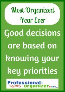 Your Most Organized  Year Ever It all comes down to decisions  #organizing