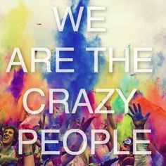 "Crazy Kids by Ke$ha. Lyrics: ""We are the crazy people.""♫ #Music #Songs #Quotes"