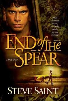 "Endofthespear.jpg  -  This is the second book to ""Through Gates Of Splendor"". The book followes a tribe of people as they became followers of CHRIST."