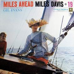 Mies ahead-Miles Davis- beautiful orchestration by Gil Evans