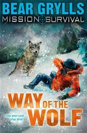 Mission Survival 2: Way of the Wolf by Bear Grylls. A fatal plane crash. A frozen wilderness. The world's youngest survival expert is in trouble again . . . Beck Granger must find help across the mountains – but even if he survives the deadly cold, can he escape the hungry wolf that is on his trail?