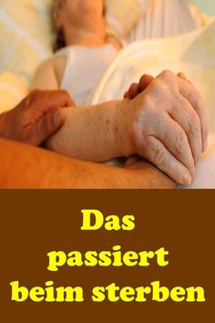 That happens while dying - Trauer Gedicht, Lieder - Health Articles, Health Tips, Blog Love, Healthy Diet Plans, Body And Soul, Motivation, Medical Conditions, Better Life, Natural Health