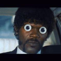 pulp fiction samuel l jackson googly eyes google eyes  GIF pulp fiction samuel l jackson googly eyes google eyes diky #DIKY #GIF #Trending #Tumblr #Humor