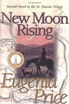 Bestseller Books Online New Moon Rising (St. Simons Trilogy, Vol. 2) Eugenia Price $11.53  - http://www.ebooknetworking.net/books_detail-1577361814.html