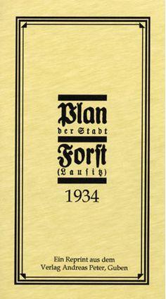 Plan der Stadt Forst (Lausitz) 1934, Niederlausitzer Verlag, Guben