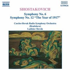 "Shostakovich: Symphony No. 6 / Symphony No. 12 ""The Year of 1917"" - Naxos CD. £6.95"