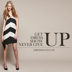 Fashion Quotes - Get up, dress up