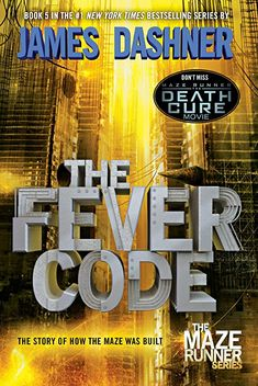 "Read ""The Fever Code (Maze Runner, Book Five; Prequel)"" by James Dashner available from Rakuten Kobo. All your questions are answered in the fifth book in James Dashner's New York Times bestselling Maze Runner series. James Dashner, The Maze Runner, Maze Runner Series, Maze Runner Trilogy, Thomas Brodie Sangster, Dylan O'brien, Ya Books, Good Books, Library Books"