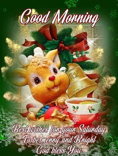 Best Wishes For Your Saturday christmas good morning saturday saturday quotes happy saturday good morning saturday saturday image quotes saturday quotes and sayings christmas saturday quotes saturday wishes Christmas Morning Quotes, Saturday Morning Quotes, Cute Good Morning Quotes, Good Morning Friends, Good Night Quotes, Good Morning Good Night, Good Morning Images, Saturday Saturday, Morning Sayings