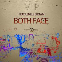 """RADIO   CORAZÓN  MUSICAL  TV: BOTH FACE FEAT LENELL BROWN: """"V.I.P"""" [TRAP-MUSIC"""