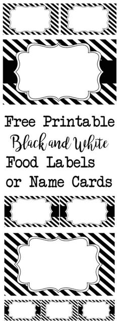 Black and White Food Labels or Name Cards - Paper Trail Design - - Black and White Food Labels or Name Cards. For graduation, Halloween, an over the hill party, a black and white wedding. These are elegant and versatile. Printable Labels, Party Printables, Free Printables, Labels Free, Black White Parties, Black And White Theme, Black And White Party Decorations, Black Party, Black Christmas