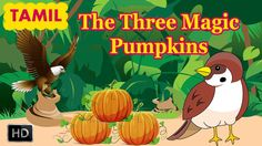 Short Stories for Children in Tamil - The Three Magic Pumpkins - Indian Folk Tales - Folk tales are the wisdom of ages of experience. They can be fairy tales. Short Moral Stories, Short Stories For Kids, Tamil Stories, Rion, Animated Cartoons, Kids Videos, Story Ideas, Kids Learning, Pumpkins