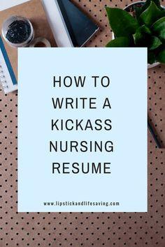 How to build a nursing resume