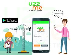 Your time is limited. So,don't waste your time. find constructions to your home near by you from UZZME APP saves your valuable time Construction Worker, Hyderabad, Save Yourself, It Works, Family Guy, How To Get, App, Apps