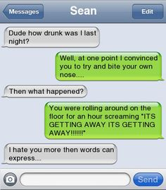 15 Of The Funniest Drunk Text Conversations Ever. OMG so funny.