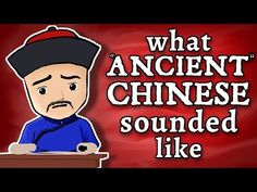 "What ""Ancient"" Chinese Sounded Like - and how we know - YouTube"