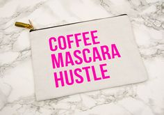 Hey, I found this really awesome Etsy listing at https://www.etsy.com/listing/490025117/coffeemascarahustlehot-pinkmake-up