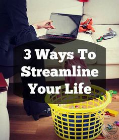 3 ways to streamline
