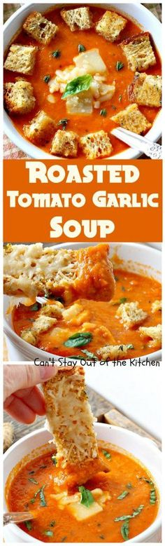 Roasted Tomato Garlic Soup   Can't Stay Out of the Kitchen   this amazing #soup roasts all the #tomatoes & veggies including a whole bulb of garlic. Wonderful comfort food that's #vegan if you omit the #parmesancheese for garnish. #glutenfree
