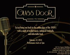Let The Glass Door bring you back to the golden days of the 1920's  with a night of soulful music, indulgent cocktails, and delectable food.   February 12, 2014 Performance starts at 7pm  G/F Net Square Building 28th Street & 3rd Avenue Bonifacio Global City, Taguig  For reservations call us at: T: +63.2.831.2556 M: +63.917.8963101  www.theglassdoor.ph Golden Days, Bring It On, Let It Be, February 12, Soul Music, Glass Door, Ph, Cocktails, Night