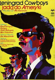 Leningrad Cowboys Go America (1989). Polish poster by Waldemar Swierzy.
