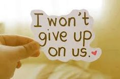 I wont give up on us love love quotes quotes quote i miss you i miss her give up quotes and sayings image quotes picture quotes Cute Love Quotes, Love Quotes Tumblr, Love Quotes For Her, Great Quotes, Love Of My Life, Inspirational Quotes, My Love, Daily Quotes, Motivational