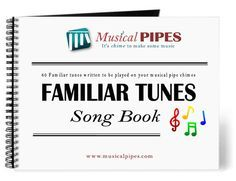 Pipe Chime Familiar Tunes Song Book (PDF)  This is an instant digital download of Musical Pipes - Familiar Tunes Song Book (PDF) written to be