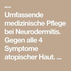 Umfassende medizinische Pflege bei Neurodermitis. Gegen alle 4 Symptome atopischer Haut. Reduziert Häufigkeit und Intensität von Neurodermitis-Schüben.
