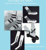 Knitting Socks - Vintage Sock Patterns to Knit for Men, Kids and Women - New Kindle and Nook Patterns