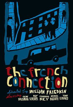 The French Connection Alternative Movie Poster Art Print by JB Perkins. All prints are professionally printed, packaged, and shipped within 3 - 4 business days. Choose from multiple sizes and hundreds of frame and mat options. Movie Poster Art, All Poster, French Connection, Oscar Winning Films, Horror Posters, Romantic Night, Alternative Movie Posters, Film Movie, How To Be Outgoing