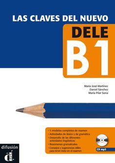 Material específico para la preparación del nuevo DELE B1. Dirigido a jóvenes y adultos que desean presentarse a este examen de español con garantías de éxito. Las claves del nuevo DELE B1 da al candidato todas las herramientas necesarias para prepararse de manera rápida y eficaz.