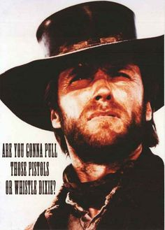 Outlaw Josey Wales Whistle Dixie Clint Eastwood Movie Poster 24x33