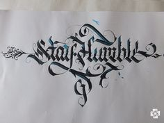 My calligraphy. Stay Humble!