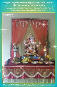 Archana Kadwadkar Page on Ganpati.TV where all Ganpati festival decoration pictures and videos are shared. Diwali Decorations, Festival Decorations, Birthday Decorations, Ganpati Decoration Design, Mandir Decoration, Ganpati Picture, Ganesh Chaturthi Decoration, Shivaji Maharaj Wallpapers, Janmashtami Decoration