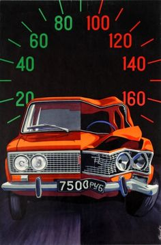 Soviet anti-speeding road safety poster featuring a Lada that has a normal half in the safe speed ranges and a damaged half in the dangerous speeds ranges (1977). Artwork by R. Kangert