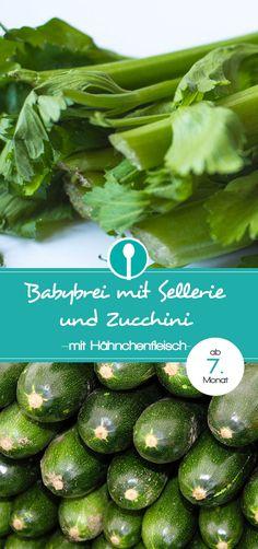 Babybrei mit Sellerie und Zucchini und Hähnchenbrust. Mittagsbrei Rezept für Babys ab dem 7. Monat.