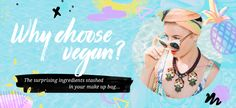vegan & cruelty free makeup & beauty products - click here for everything you need to know right now