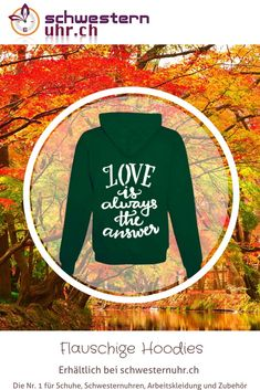 "Hoodie ""Love is the answer"" Graphic Sweatshirt, Sweatshirts, Comfortable Work Shoes, Funny Hoodies, Jacket With Hoodie, Rain Jacket, Seasons Of The Year, Things To Do, Hang In There"