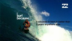 i surf because | Tumblr