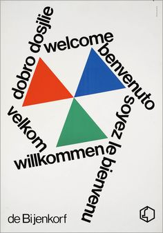 Ben Bos, Dobro dosjilie, welcome, benvenuto, soyez le bienvenue, wilkommen, welkom, 1966-1967