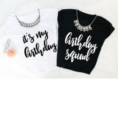 Its My Birthday T Shirt Squad S XXL Womens Apparel