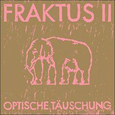 soultrainonline.de - REVIEW: Fraktus II – Optische Täuschung (Klangbad/Broken Silence)!