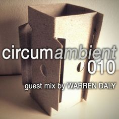 Circumamblent podcast mix by Warren Daly - a blend of chillout and downtempo electronica http://www.invisibleagent.com/2014/04/08/circumambient-010-guest-mix-by-warren-daly/