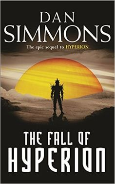 The Fall of Hyperion (GOLLANCZ S.F.): Amazon.co.uk: Dan Simmons: 9780575076389: Books