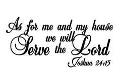 Joshua 2415 Scripture Wall Vinyl Bible Verse As by WildEyesSigns