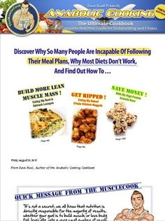 The Anabolic Cooking Cookbook - Anabolic Cooking - The Most Complete Cookbook And Nutrition Guide For Bodybuilding Fitness On The Market With Over 200 Muscle Building Recipes, You Will Never - The legendary Anabolic Cooking Cookbook. The Ultimate Cookbook and Nutrition Guide for Bodybuilding & Fitness. More than 200 muscle building and fat burning recipes.