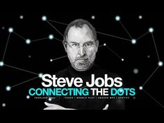 Steve Jobs - Connecting The Dots - Motivational Video - YouTube