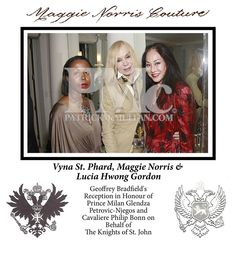 Vyna St Phard, Maggie Norris & Lucia Hwong Gordon attending Geoffrey Bradfield's Reception in Honour of Prince Milan Glendza Petrovic-Njegos and Cavaliere Philip Bonn on Behalf of The Knights of St. John on May 23, 2013.     Photographed By: Sylvain Gaboury of PatrickMcmullan.com