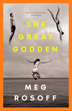 The Great Godden by Meg Rosoff Cool Books, My Books, I Capture The Castle, Summer Books, House By The Sea, Beach Reading, Page Turner, Book Week, Latest Books